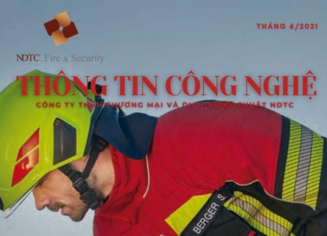 THÔNG TIN CÔNG NGHỆ PCCC & CNCH SỐ THÁNG 6/2021