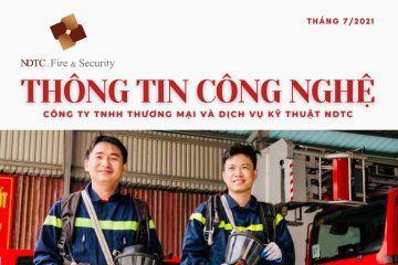 THÔNG TIN CÔNG NGHỆ PCCC & CNCH SỐ THÁNG 7/2021